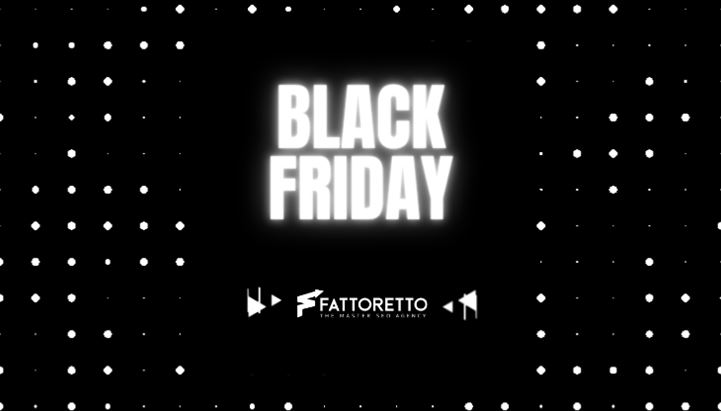 Fattoretto-Black Friday.jpg