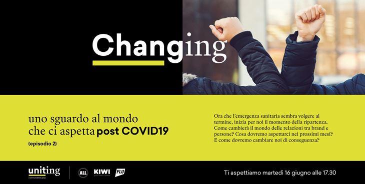 Uniting-secondo-appuntamento-al-webinar-Changing-uno-sguardo-al-mondo-che-ci-aspetta-post-COVID19.png