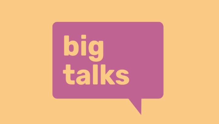 big talks.jpg
