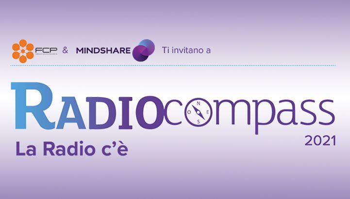 Radiocompass 2021, giunge alla quinta edizione l'evento di FCP-Assoradio e Mindshare