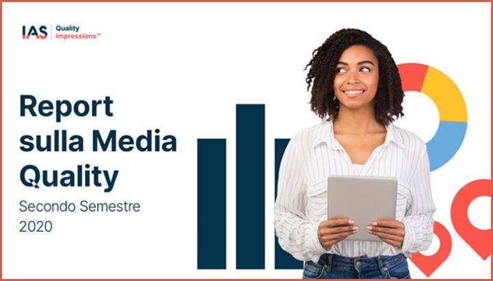 Integral Ad Science (IAS) ha rilasciato i dati del suo nuovo Media Quality Report