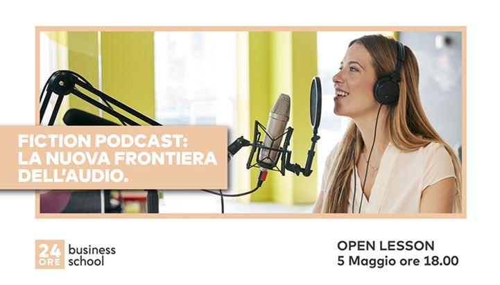 Open-Lesson-Fiction-Podcast-24Ore-Business-School.jpg