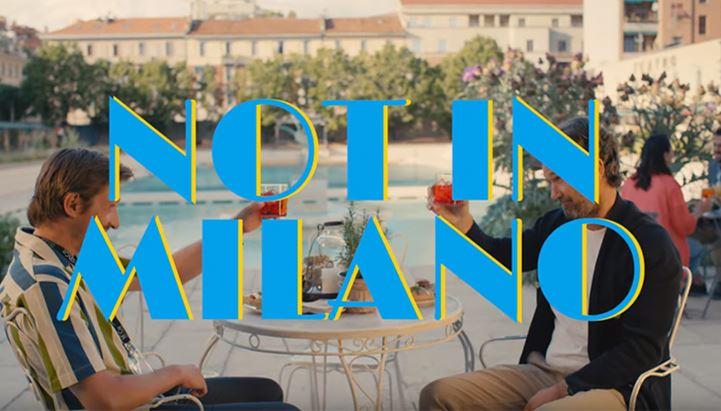 """""""Not in Milano"""": il nuovo spot di YESMilano"""