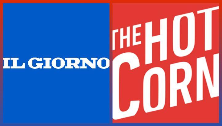Il Giorno stringe una partnership con Hot Corn